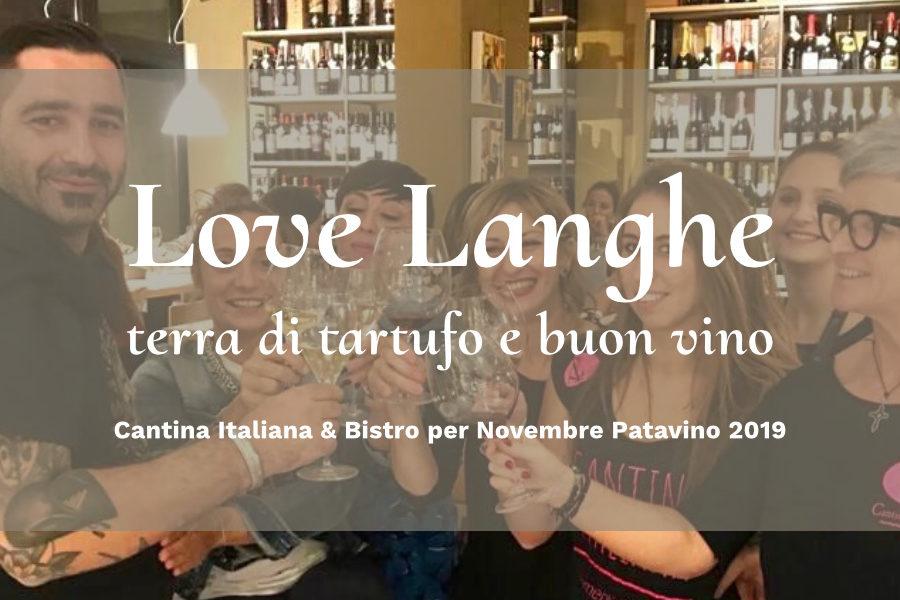 4 dicembre – Love Langhe : terra di tartufo e buon vino