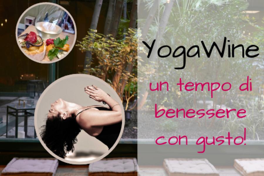 YogaWine: un tempo di benessere con gusto!